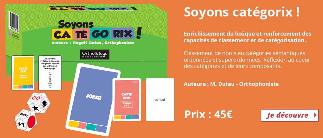 Soyons Catégorix ! - Ortho & Logo