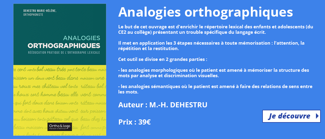 Analogies orthographiques - Ortho & logo