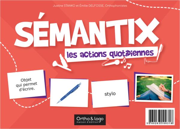 SÉMANTIX - les actions quotidiennes d'Ortho & logo