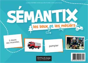 SÉMANTIX - les lieux et les métiers d'Ortho & logo